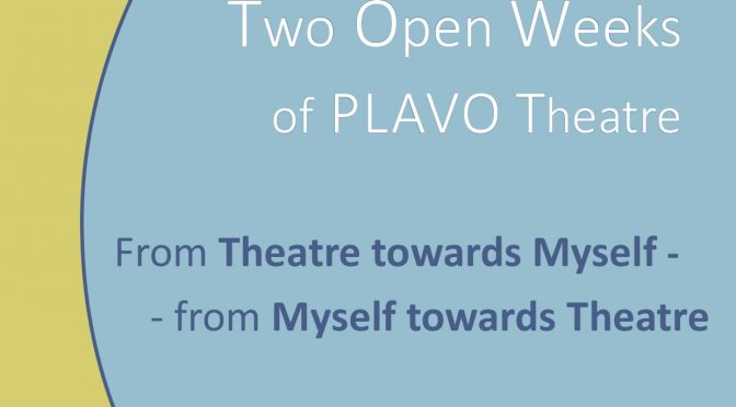 Two Open Weeks of PLAVO Theatre 2019/ Dve otvorene nedelje Plavog pozorista 2019